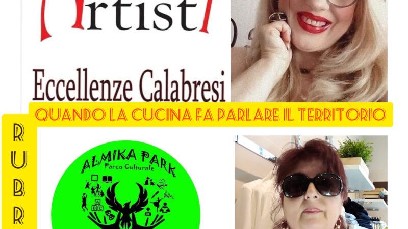 """""""Quando La Cucina Fa Parlare Il Territorio"""", al via la nuova rubrica dell'Associazione """"Artisti Eccellenze Calabresi"""""""
